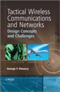 Tactical Wireless Communications and Networks