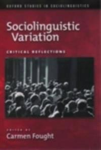 Sociolinguistic Variation Critical Reflections