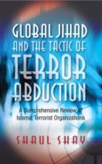 Global Jihad and the Tactic of Terror Abduction