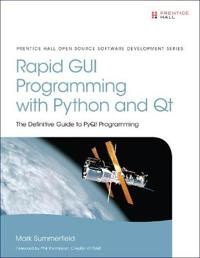Rapid GUIi Programming With Python and Qt