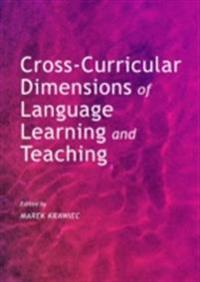 Cross-Curricular Dimensions of Language Learning and Teaching