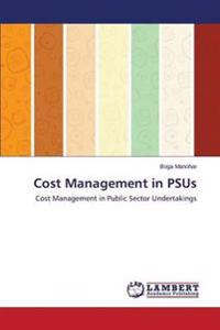 Cost Management in Psus