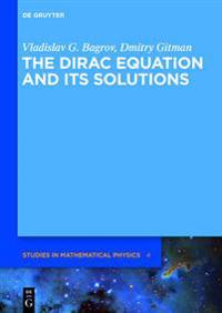 Dirac Equation and its Solutions