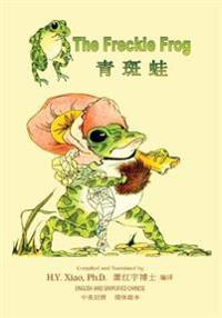 The Freckle Frog (Simplified Chinese): 06 Paperback Color