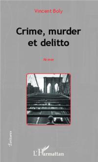 Crime, murder et delitto