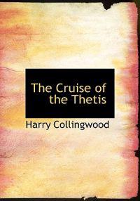 The Cruise of the Thetis
