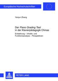 Der Piano Grading Test in der Klavierpaedagogik Chinas