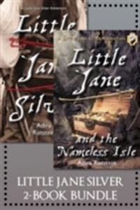 Little Jane Silver 2-Book Bundle