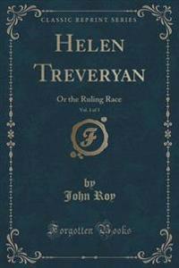 Helen Treveryan, Vol. 1 of 3
