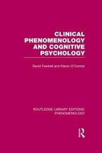 Clinical Phenomenology and Cognitive Psychology