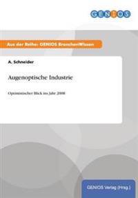 Augenoptische Industrie