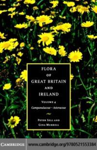 Flora of Great Britain and Ireland: Volume 4, Campanulaceae - Asteraceae