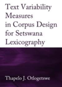 Text Variability Measures in Corpus Design for Setswana Lexicography