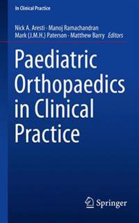 Paediatric Orthopaedics in Clinical Practice