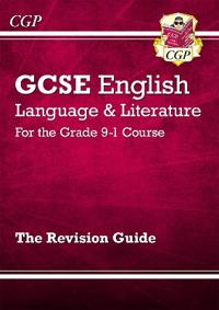 New GCSE English Language and Literature Revision Guide - For the Grade 9-1 Courses