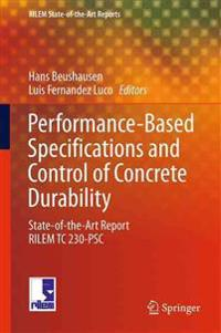 Performance-based Specifications and Control of Concrete Durability