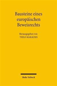 Bausteine Eines Europaischen Beweisrechts
