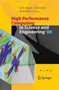 High Performance Computing in Science and Engineering ' 08