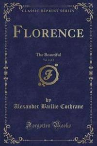 Florence, Vol. 2 of 2