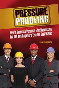 Pressure Proofing