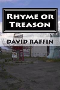 Rhyme or Treason: (The Hard Fought Illusion of Choice)