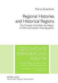 Regional Histories and Historical Regions