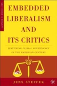 Embedded Liberalism and its Critics