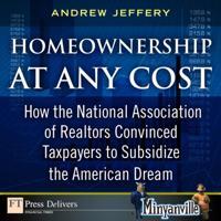 Homeownership at Any Cost
