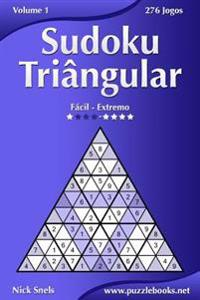 Sudoku Triangular - Facil Ao Extremo - Volume 1 - 276 Jogos