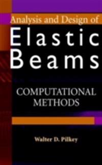 Analysis and Design of Elastic Beams