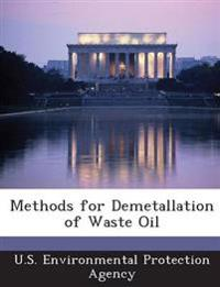 Methods for Demetallation of Waste Oil