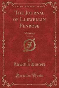 The Journal of Llewellin Penrose, Vol. 1 of 4