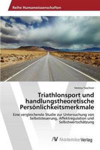 Triathlonsport Und Handlungstheoretische Personlichkeitsmerkmale