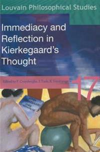 Immediacy & Reflection in Kierkegaard's Thought