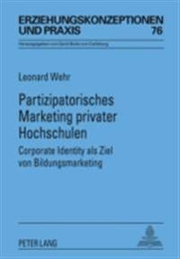 Partizipatorisches Marketing privater Hochschulen