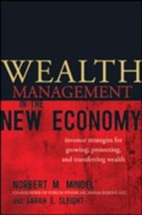 Wealth Management in the New Economy