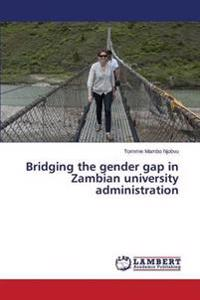 Bridging the Gender Gap in Zambian University Administration