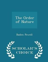 The Order of Nature - Scholar's Choice Edition
