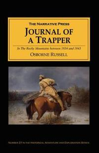 Journal of a Trapper