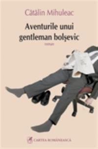 Aventurile unui gentleman bolsevic