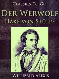 Der Werwolf-Hake von Stulpe