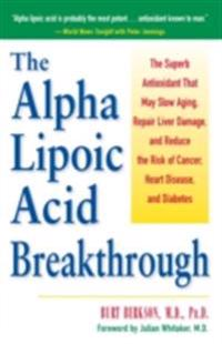 Alpha Lipoic Acid Breakthrough