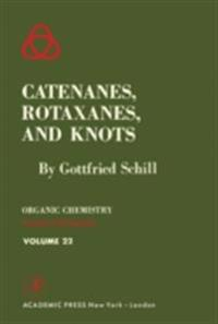 Catenanes, Rotaxanes, and Knots