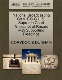 National Broadcasting Co V. F C C U.S. Supreme Court Transcript of Record with Supporting Pleadings