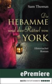 Die Hebamme und das Ratsel von York
