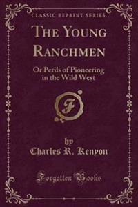 The Young Ranchmen