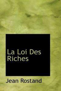 La Loi Des Riches