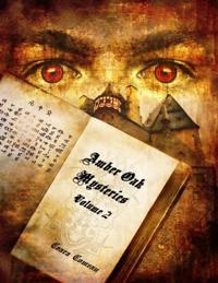 Amber Oak Mysteries - Volume 2