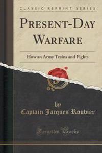 Present-Day Warfare