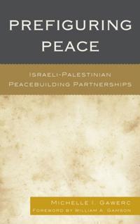 Prefiguring Peace